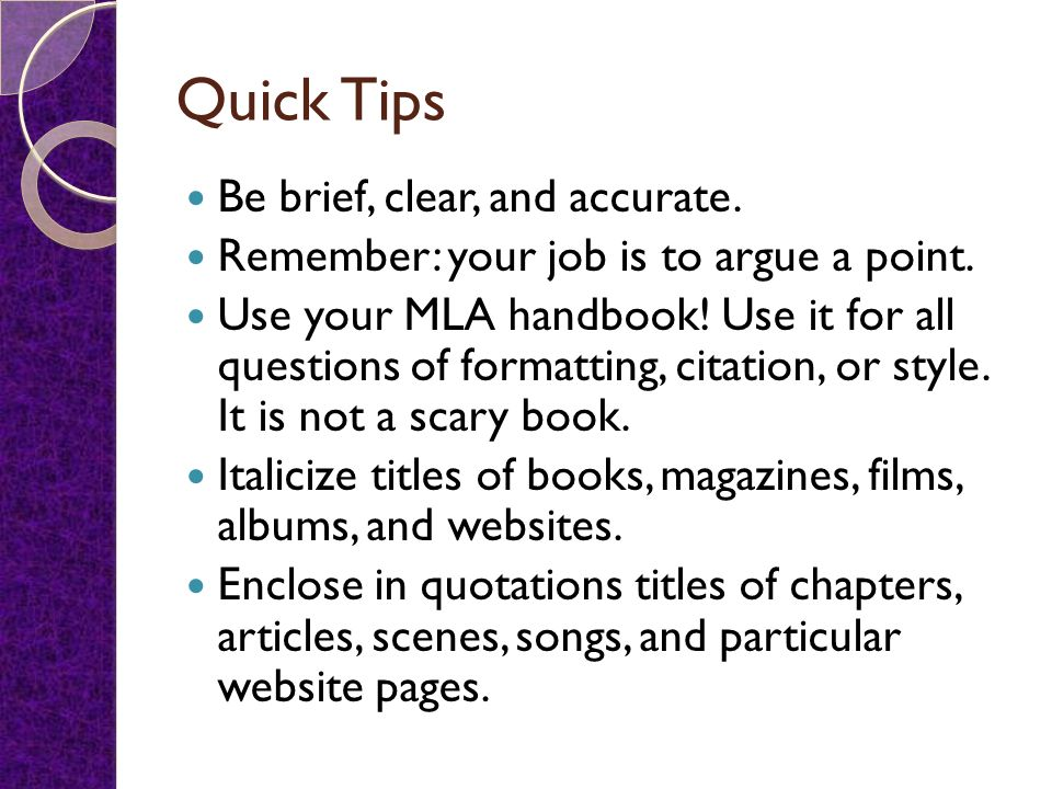 Quick Tips Be brief, clear, and accurate.