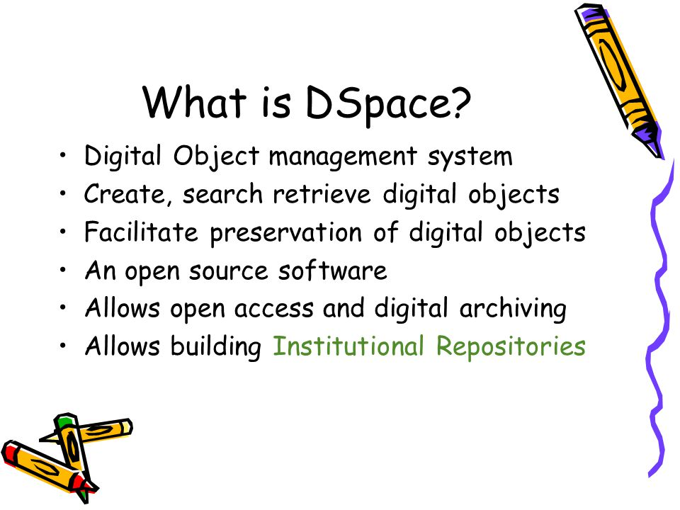 What is DSpace Digital Object management system