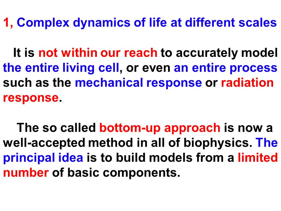 1, Complex dynamics of life at different scales