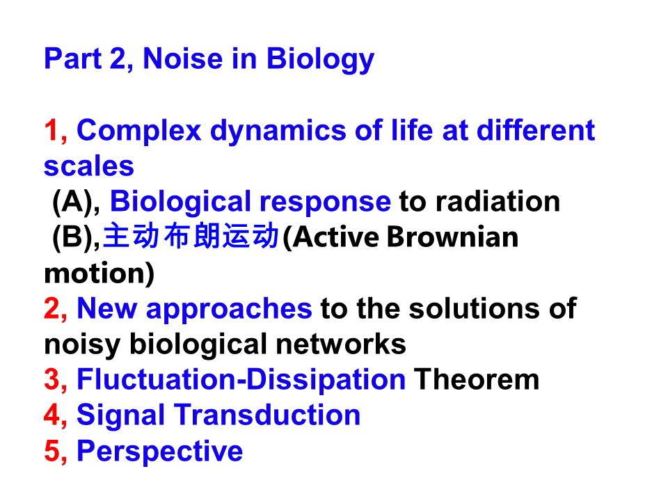 Part 2, Noise in Biology1, Complex dynamics of life at different scales. (A), Biological response to radiation.