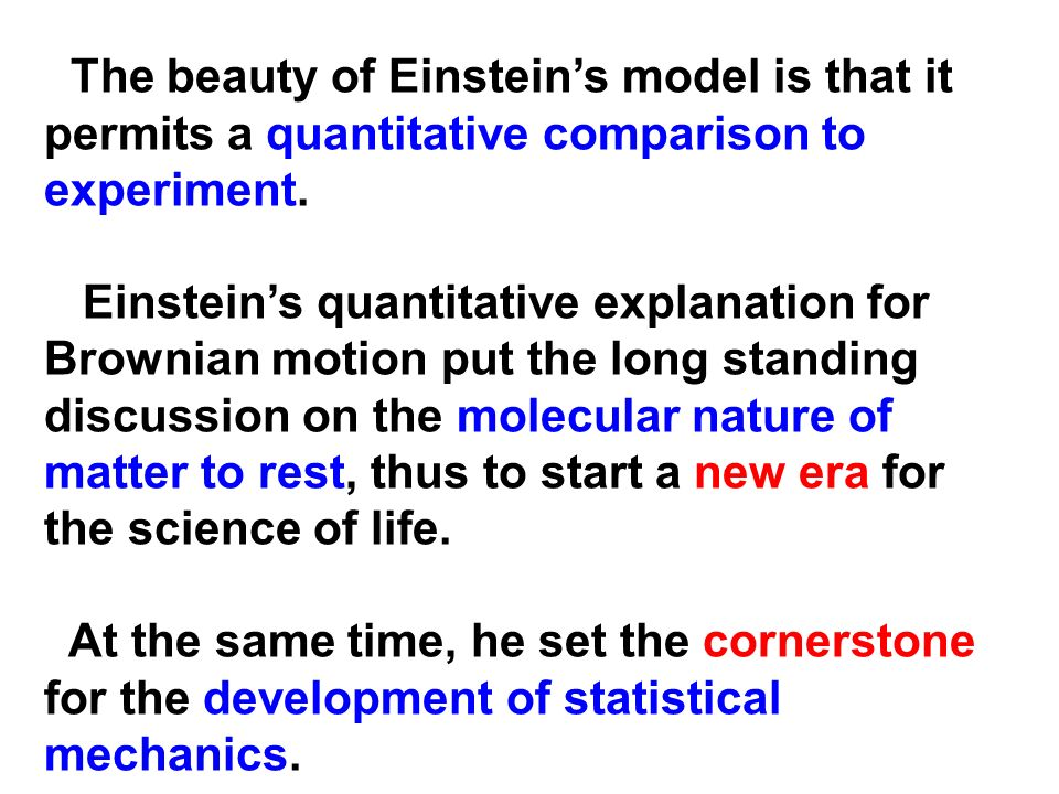 The beauty of Einstein's model is that it permits a quantitative comparison to experiment.