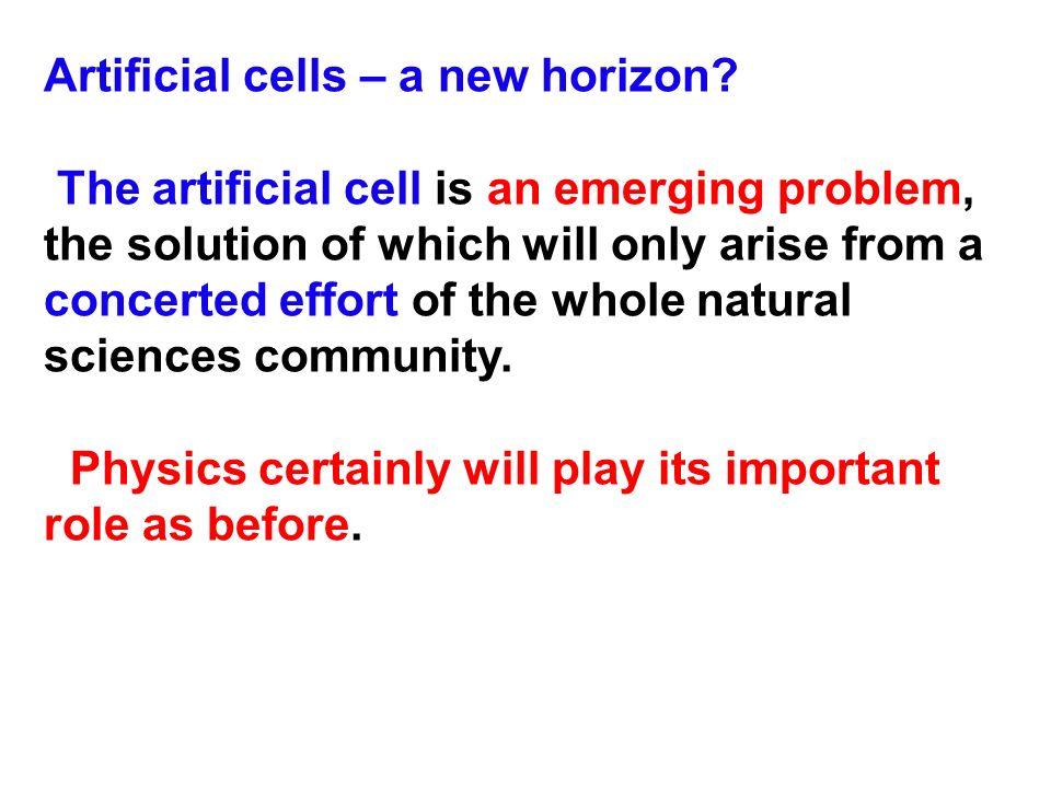 Artificial cells – a new horizon