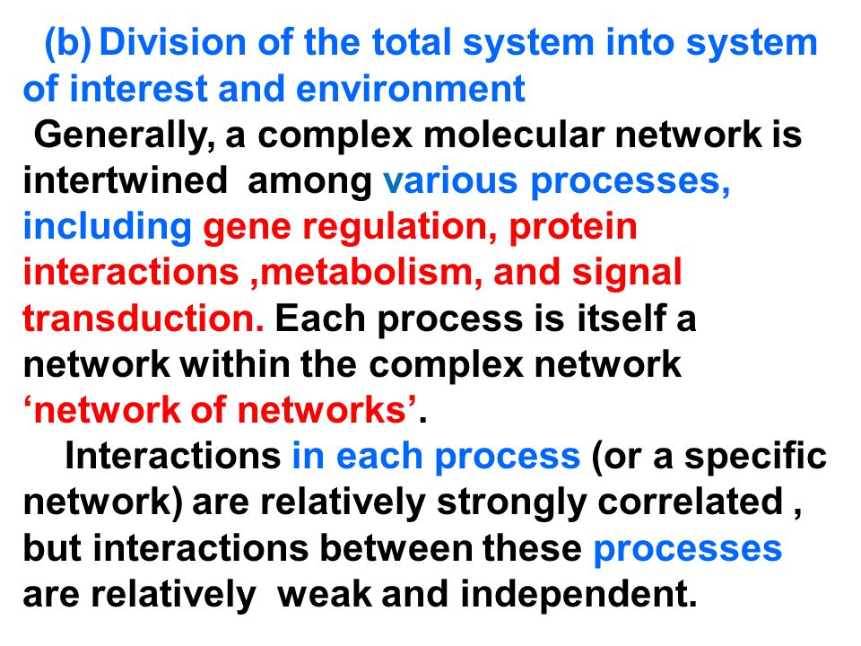 (b) Division of the total system into system of interest and environment