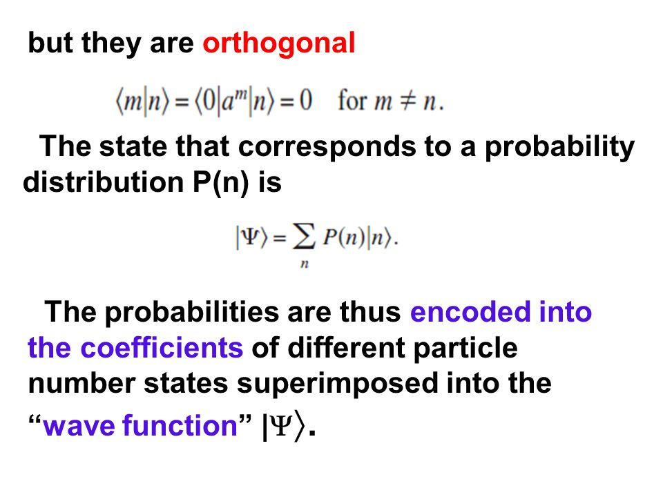 but they are orthogonal