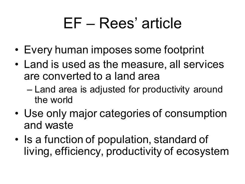EF – Rees' article Every human imposes some footprint