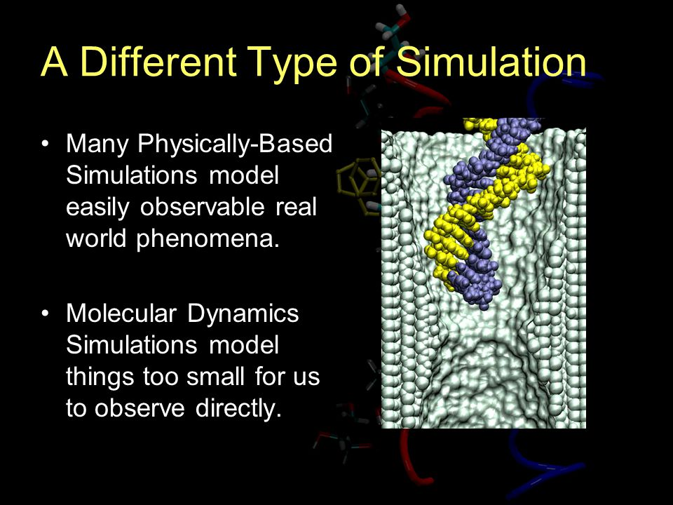 A Different Type of Simulation