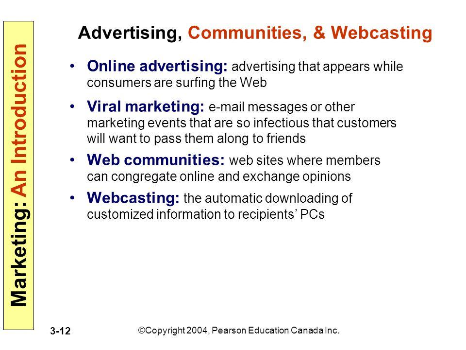 Advertising, Communities, & Webcasting
