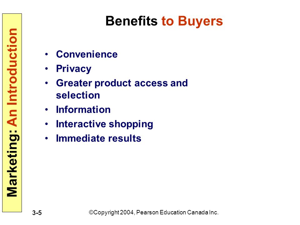 Benefits to Buyers Convenience Privacy