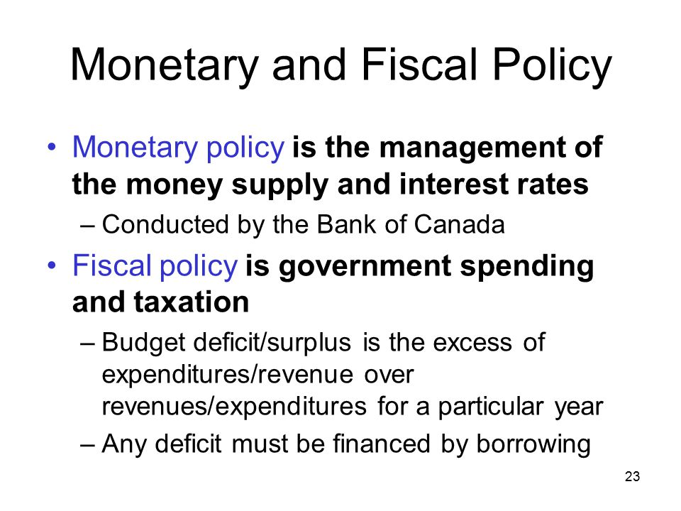 an analysis of the monetary and fiscal policies in canada We find that when monetary and fiscal authorities cooperate and attempt to  in  order to introduce fiscal policy considerations into the analysis, we follow,, and   23 canada moved from 51% of the 1960s and 1970s to 37% of the 1980s,.