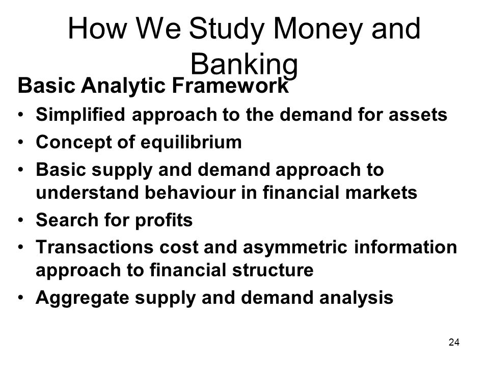 How We Study Money and Banking