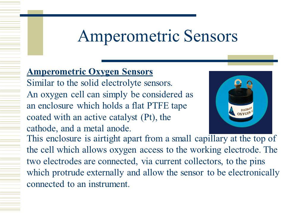 Amperometric Sensors Amperometric Oxygen Sensors