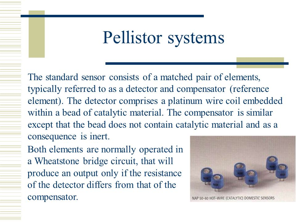Pellistor systems