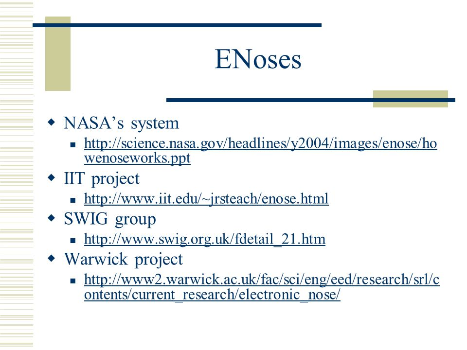 ENoses NASA's system IIT project SWIG group Warwick project