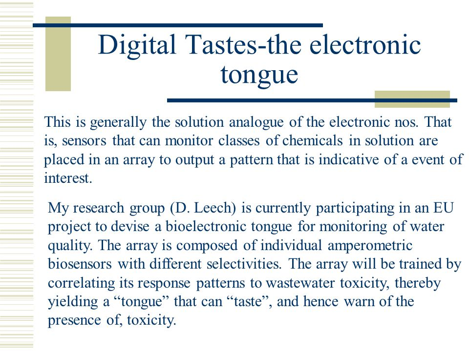Digital Tastes-the electronic tongue