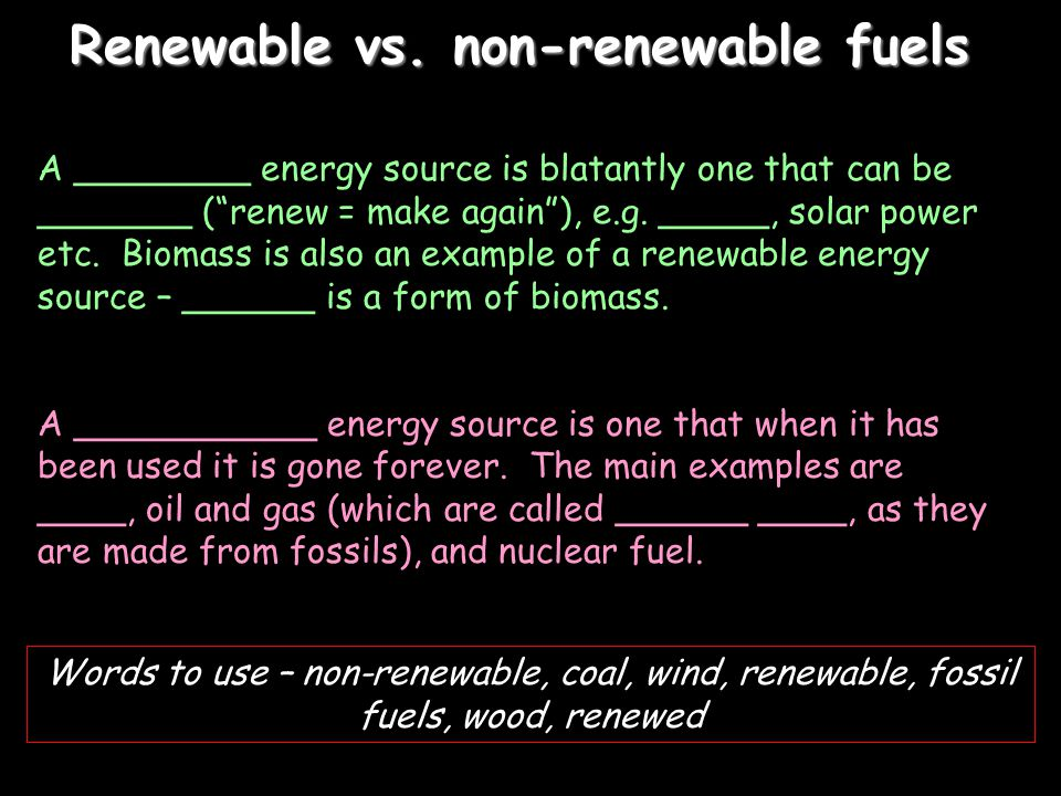 Renewable vs. non-renewable fuels