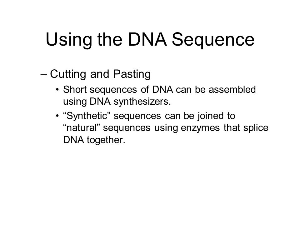Using the DNA Sequence Cutting and Pasting