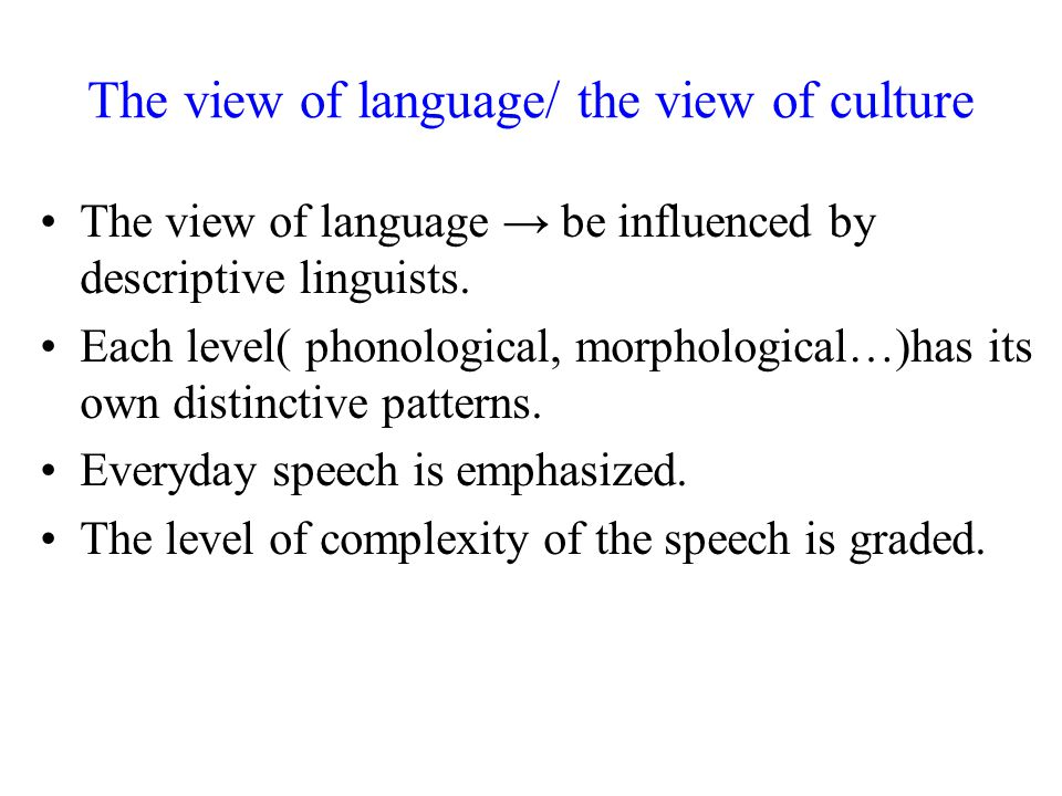 The view of language/ the view of culture