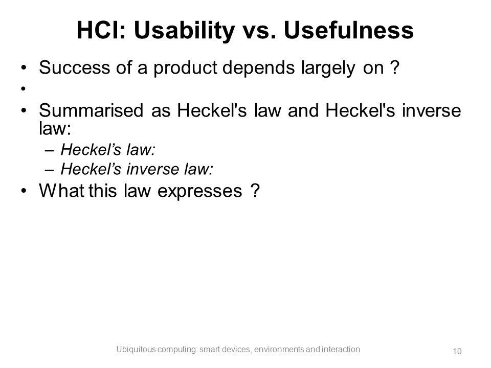 HCI: Usability vs. Usefulness
