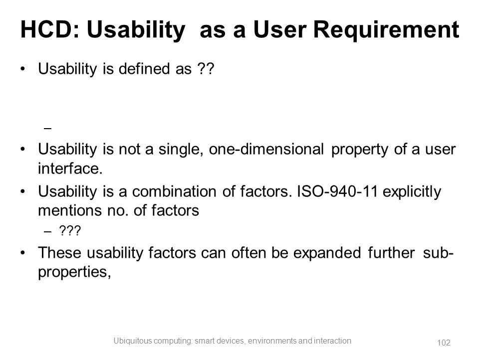 HCD: Usability as a User Requirement