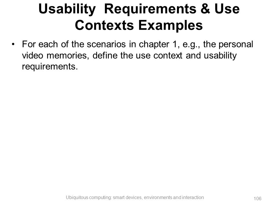 Usability Requirements & Use Contexts Examples