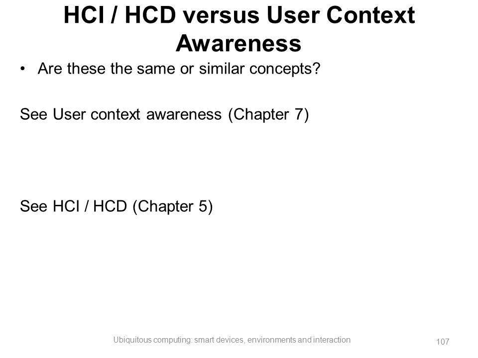 HCI / HCD versus User Context Awareness