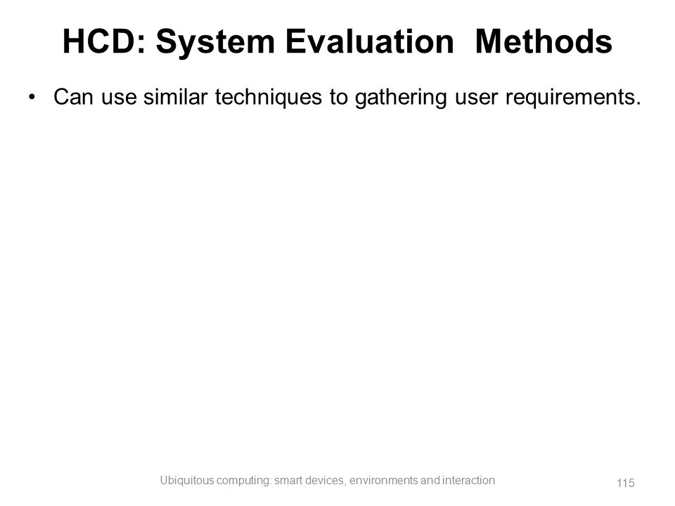 HCD: System Evaluation Methods