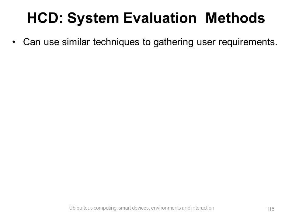 HCD: System Evaluation Methods