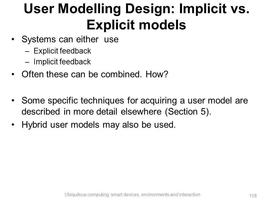 User Modelling Design: Implicit vs. Explicit models