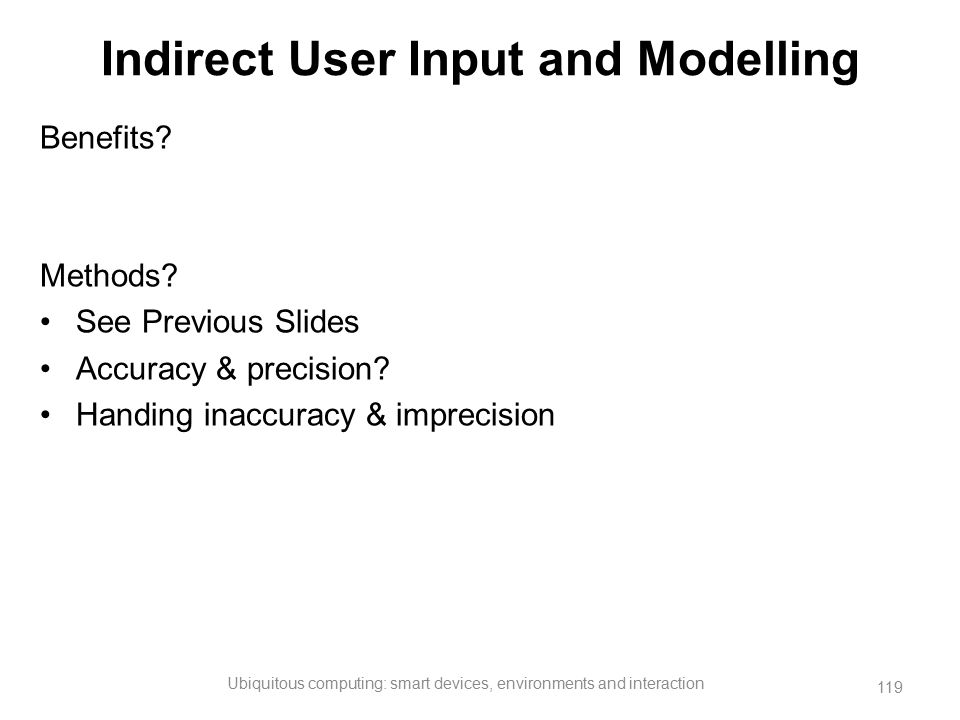 Indirect User Input and Modelling