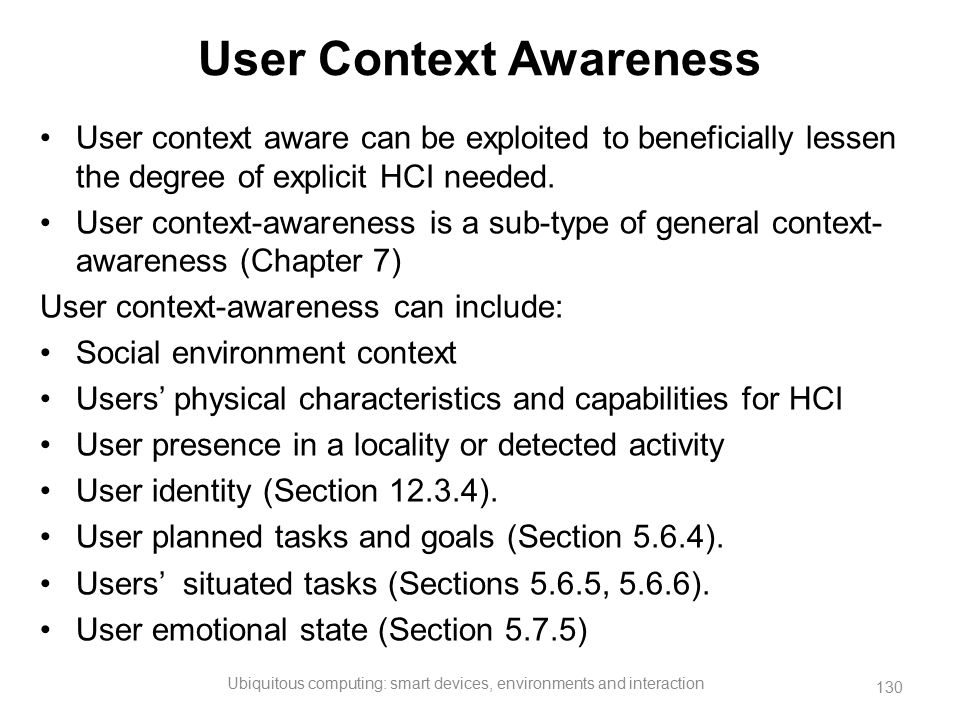 User Context Awareness