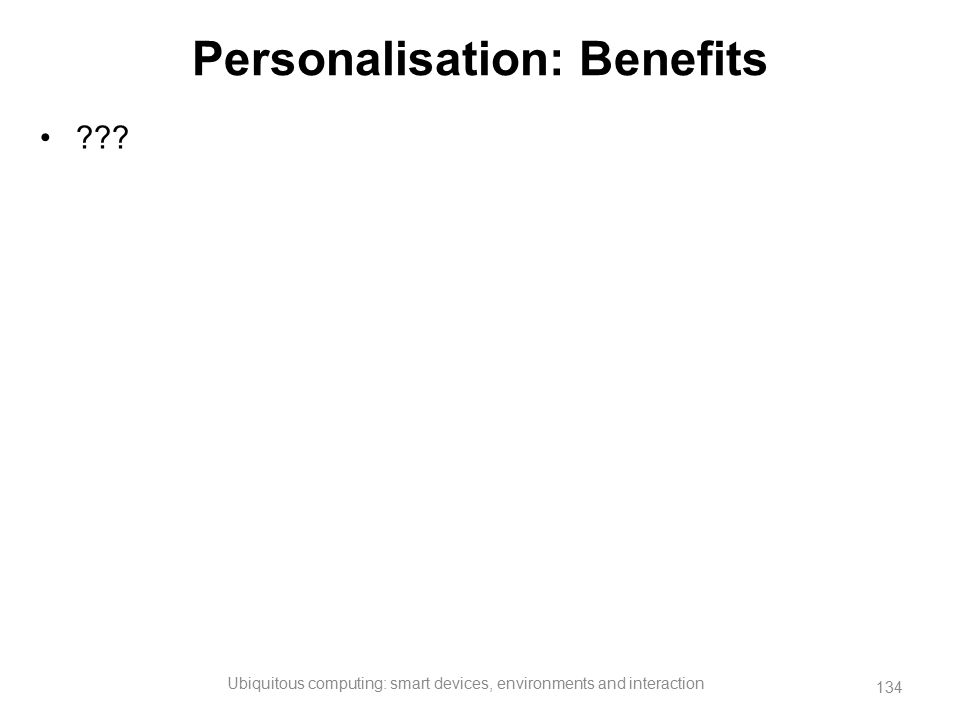 Personalisation: Benefits