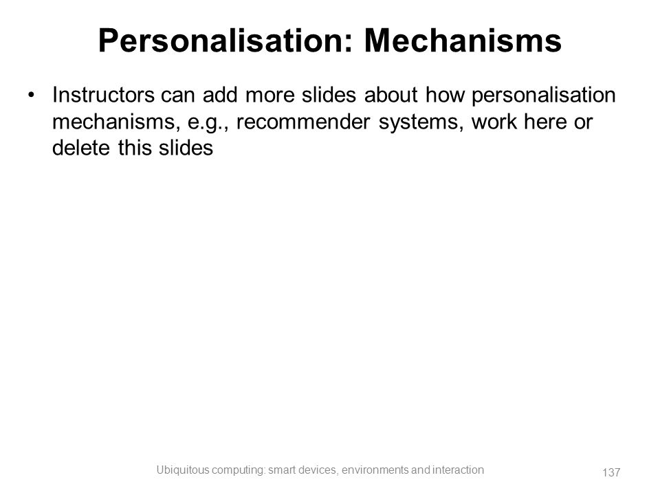 Personalisation: Mechanisms