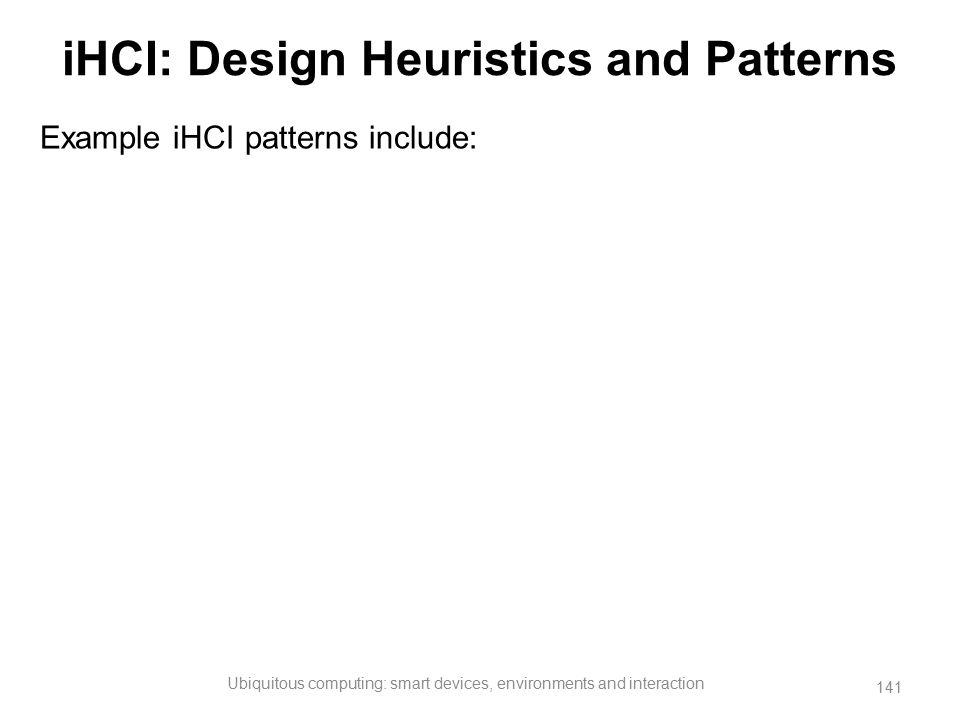 iHCI: Design Heuristics and Patterns