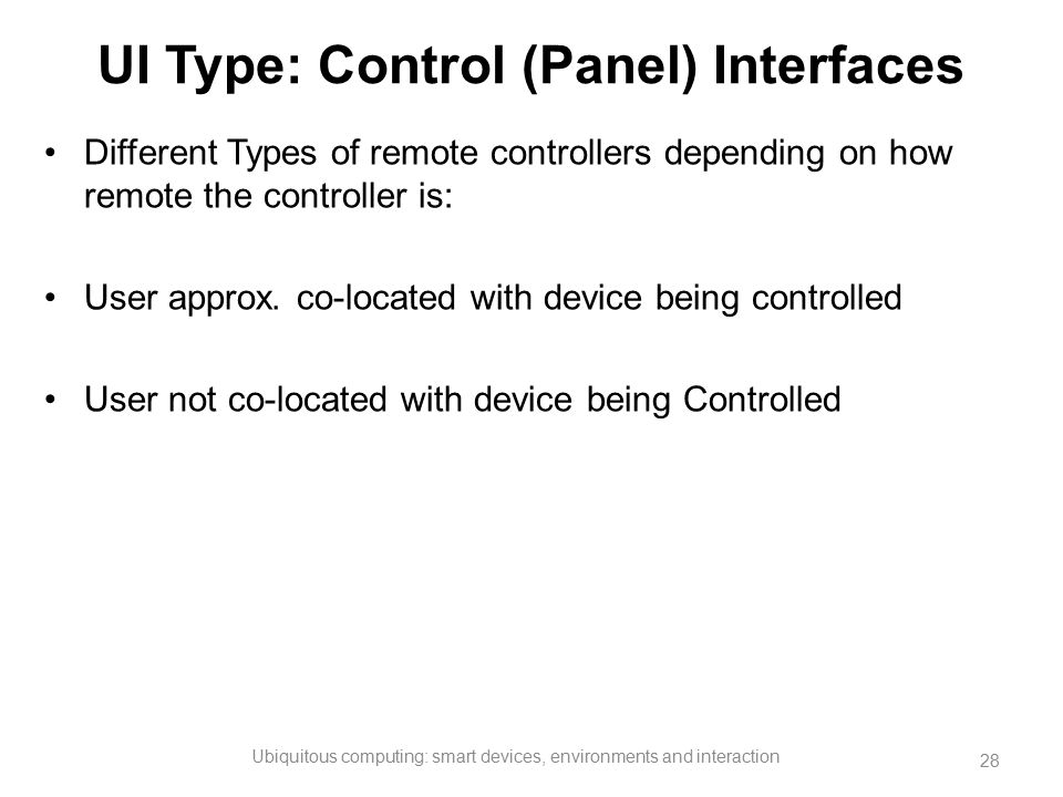 UI Type: Control (Panel) Interfaces
