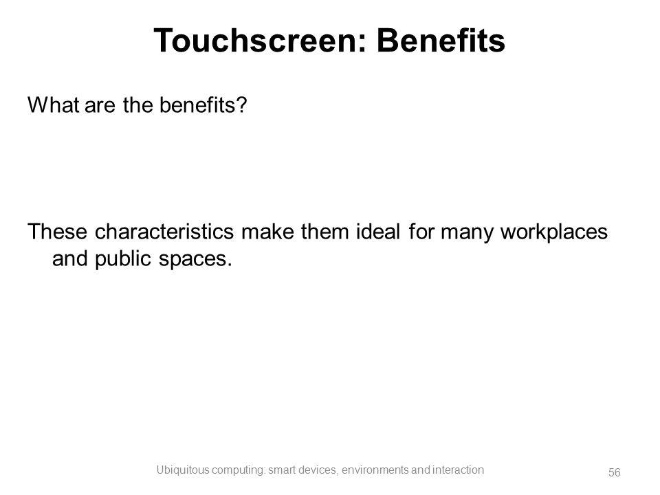 Touchscreen: Benefits