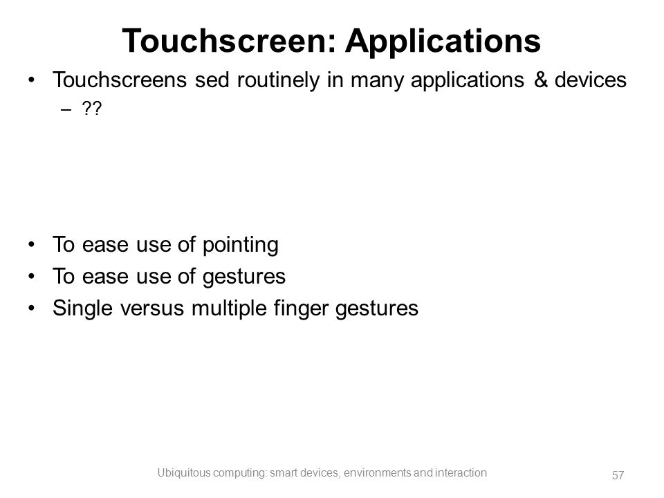Touchscreen: Applications