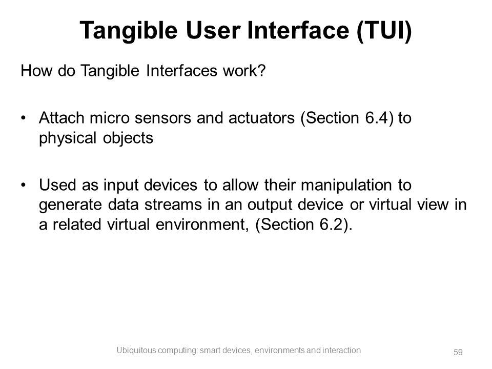 Tangible User Interface (TUI)
