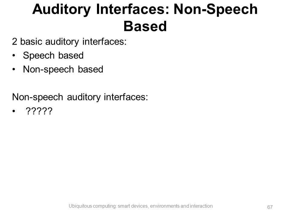 Auditory Interfaces: Non-Speech Based