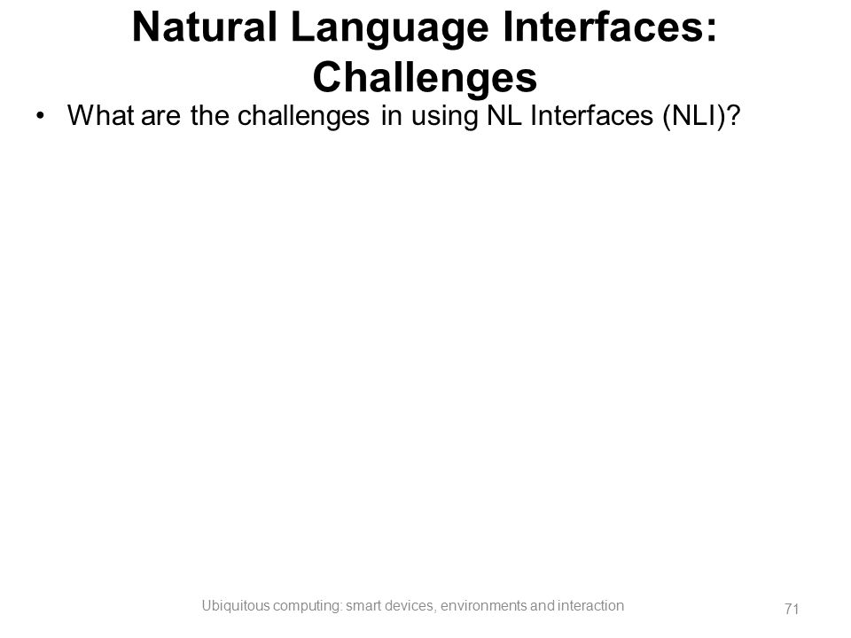 Natural Language Interfaces: Challenges