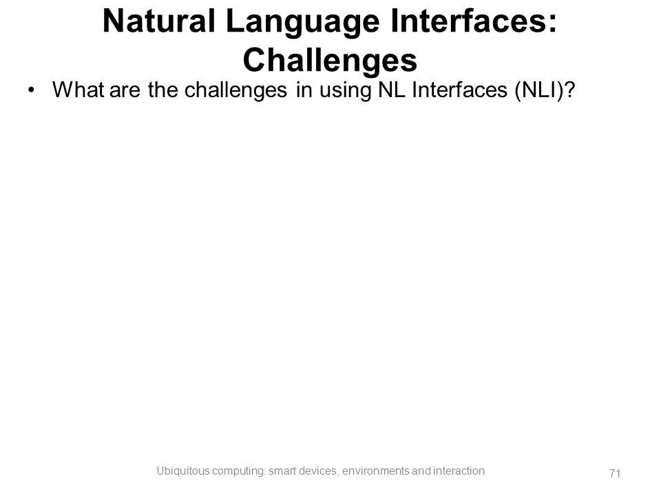 Natural Language Interfaces: Challenges