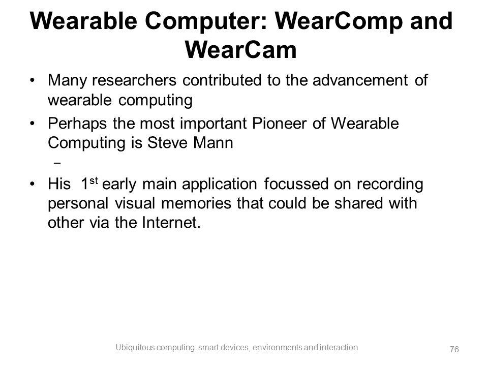 Wearable Computer: WearComp and WearCam
