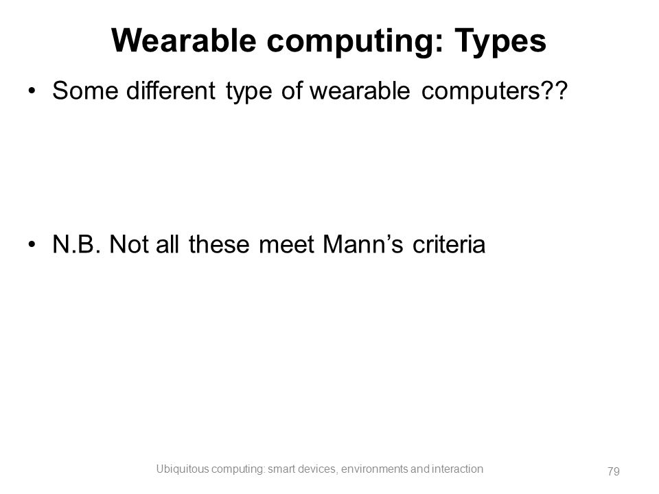 Wearable computing: Types