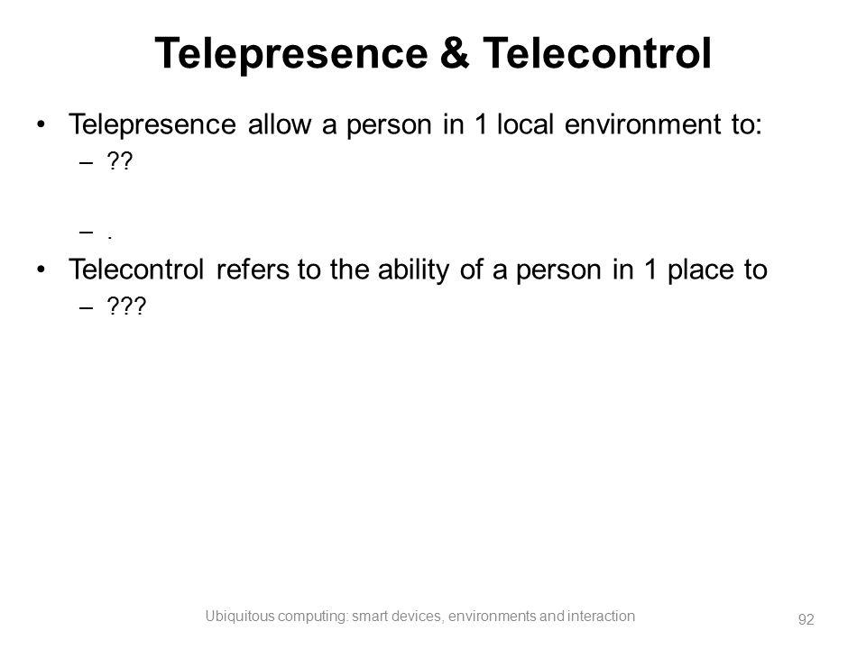 Telepresence & Telecontrol