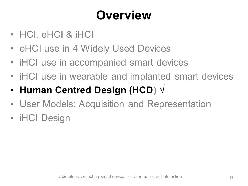 Ubiquitous computing: smart devices, environments and interaction