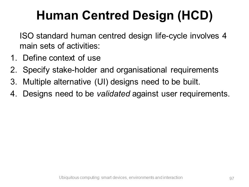 Human Centred Design (HCD)