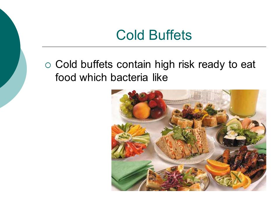 High Risk Foods Stored At Room Temperature For