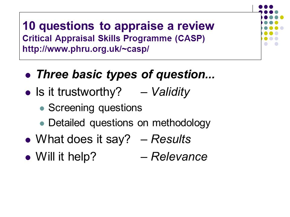 Critical appraisal tools to make sense of evidence