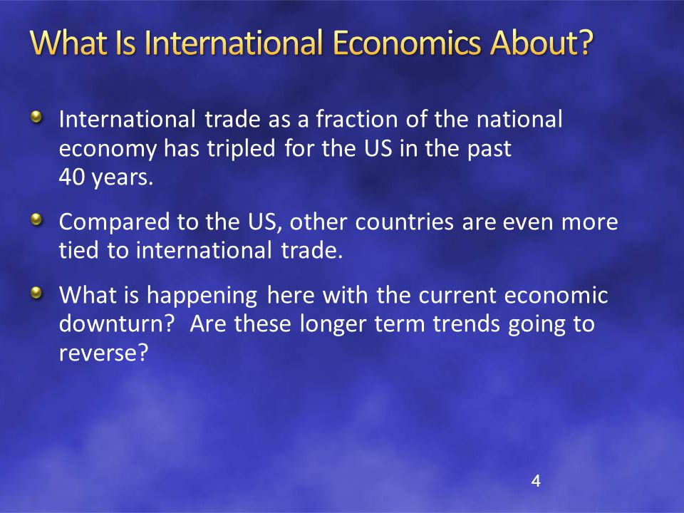 What Is International Economics About