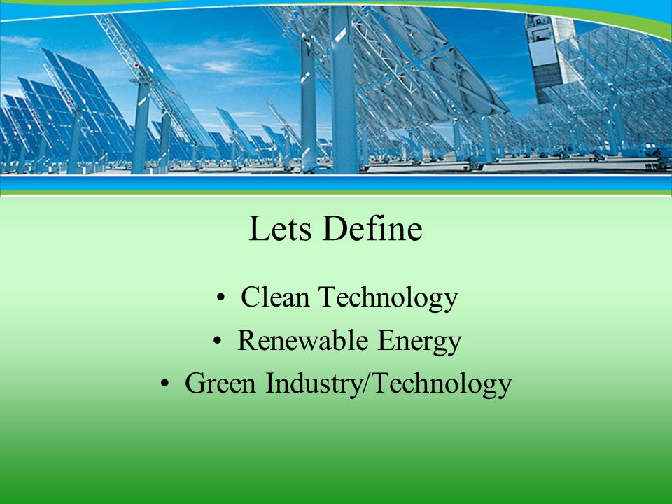 Green Industry/Technology