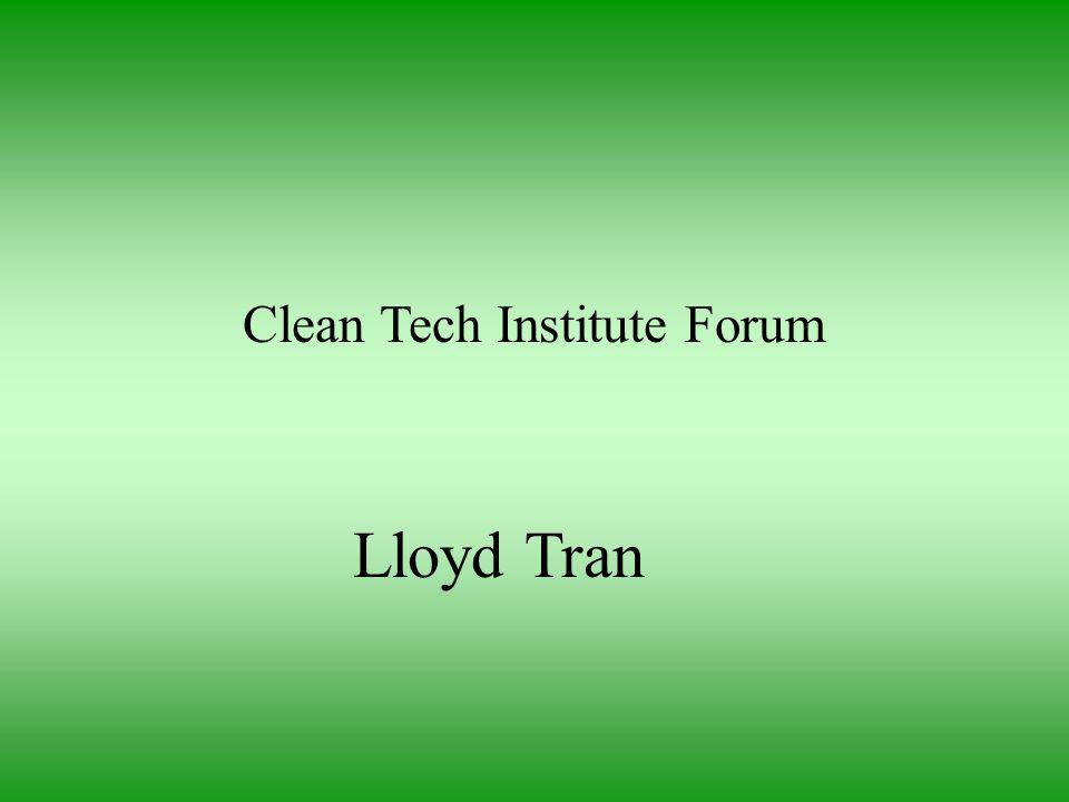 Clean Tech Institute Forum